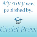My Story was Published by Circlet Press